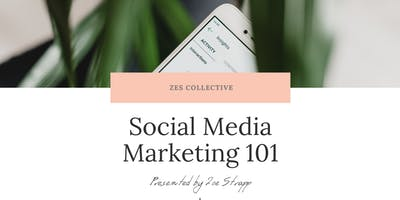 Social Media Marketing 101 - Workshop