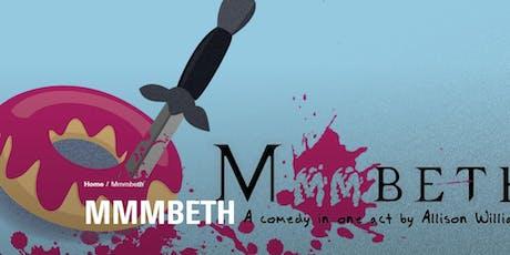 Mmmbeth, a comedy by Allison Williams tickets