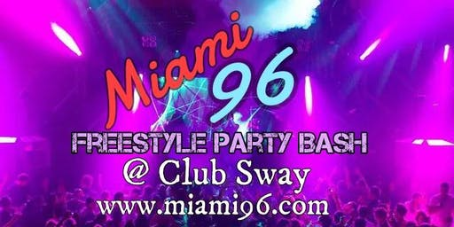 Miami96 Freestyle Party Bash