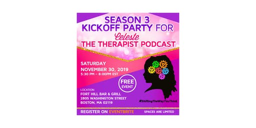 Season 3 kick off Party  for Celeste The Therapist