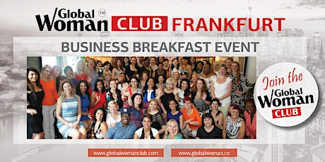 GLOBAL WOMAN CLUB FRANKFURT: BUSINESS NETWORKING BREAKFAST - JANUARY tickets