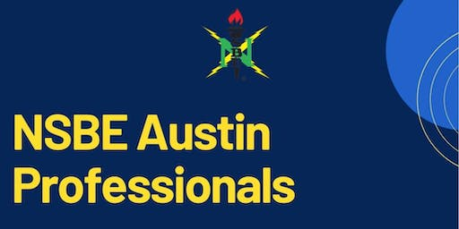 NSBE - Austin Professionals General Body Meeting
