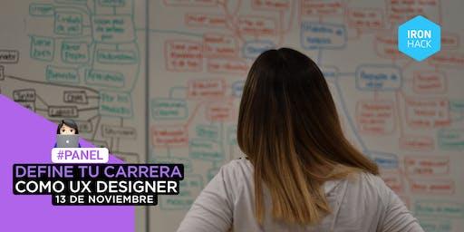 [PANEL] - Define tu carrera como UX Designer