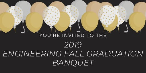 2019 Engineering Fall Graduation Banquet