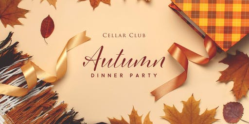Cellar Club Autumn Dinner Party