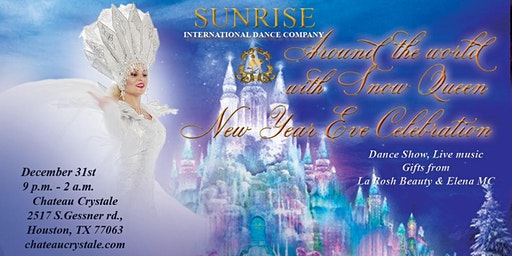 """New Year Eve Celebration """"Around the World with Snow Queen"""""""