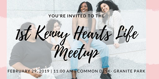 The Kenny Hearts Life Meetup
