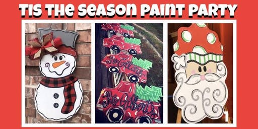 """""""Tis the Season"""" Paint Party"""
