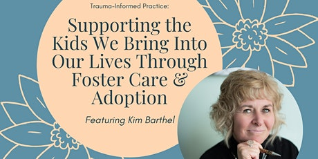 Kim Barthel: Foster Care and Adoption tickets