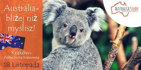 Australia: bliżej, niż myślisz! Wyjedź do Australii zPolitechnika Krakowska tickets
