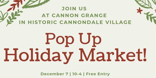 Pop Up Holiday Market at the Cannon Grange