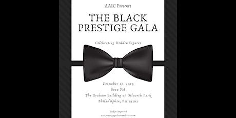AAIC Presents The Black Prestige Gala Celebrating Hidden Figures tickets