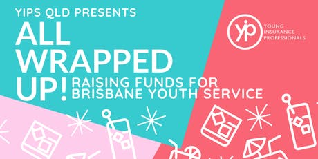 YIPs QLD - 2019 All Wrapped Up!  End of Year Event tickets