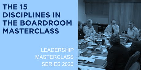 The 15 Disciplines in the Boardroom Masterclass tickets