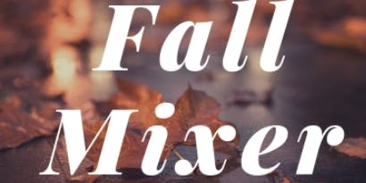 Fall in Love with Success Networking Mixer