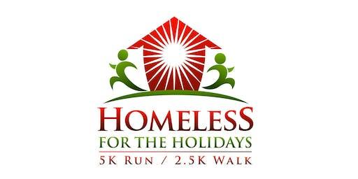 Homeless for the Holidays 5k Run / 2.5k Walk