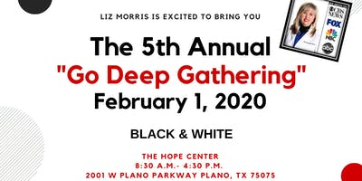 Go Deep Gathering - Black & White