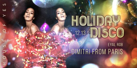 Holiday Disco with Dimitri From Paris tickets