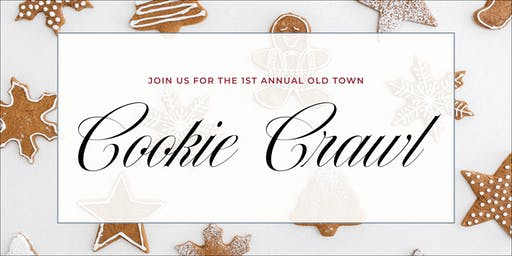 First Annual Old Town Cookie Crawl