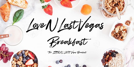 LoveNLastVegas Goodbye Breakfast tickets