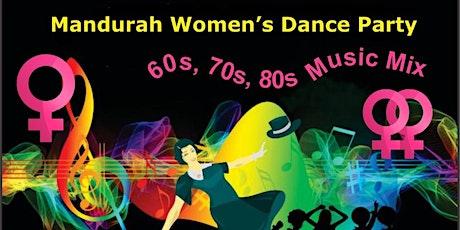 Mandurah Women's Dance Party tickets