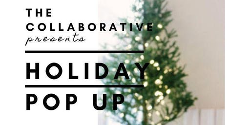 """Small Business Saturday """"Holiday Pop Up Event"""" The Collaborative by TTM"""