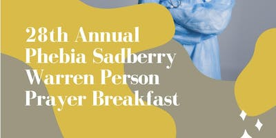 28th Annual Phebia Sadberry Warren-Person Prayer Breakfast