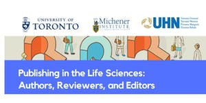 Publishing in the Life Sciences: Authors, Reviewers,...