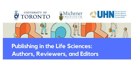 Publishing in the Life Sciences: Authors, Reviewers, and Editors tickets