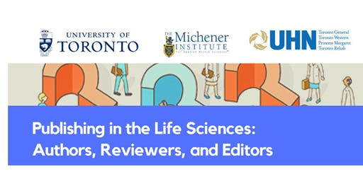 Publishing in the Life Sciences: Authors, Reviewers, and Editors