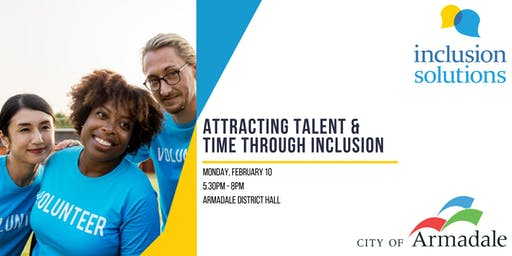 Attracting Time and Talent Through Inclusion Workshop