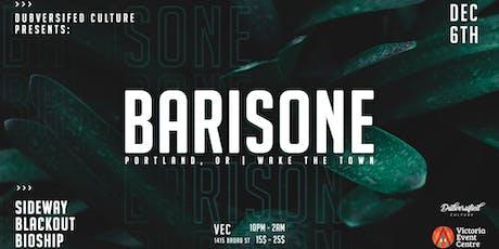 Dubversified Culture Presents: Barisone tickets