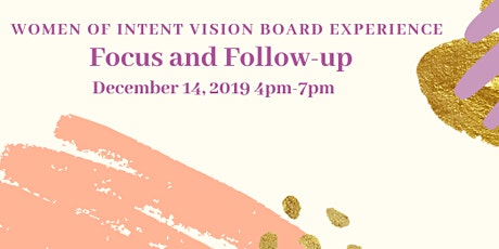 Women of Intent 2020 Vision Board Experience  tickets