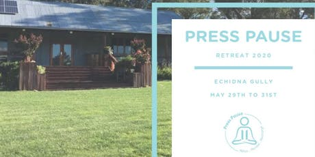 Press Pause Retreat 2020 tickets
