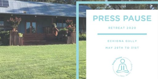 Press Pause Retreat 2020