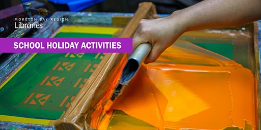 Thermochromatic Screen Printing (11-17 years) - Burpengary Library