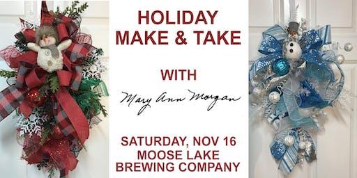 Holiday Make & Take with Mary Ann Morgan Studio SWAG DECOR