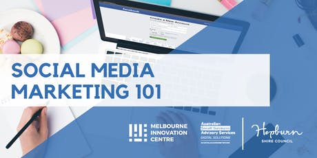 Social Media Marketing 101 - Hepburn tickets
