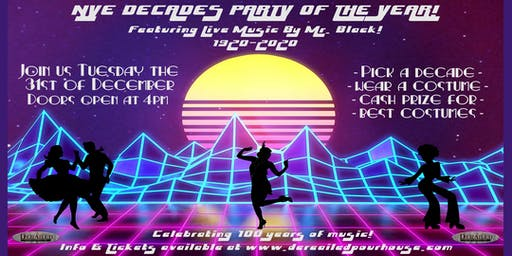 New Year's Eve Decades Party of the Year!