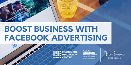 Boost Business with Facebook Advertising - Hepburn tickets