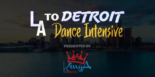 LA To Detroit Dance Intensive