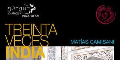 30 VECES INDIA con Matías Camisani