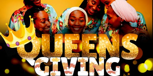 Queens-Giving: A Holiday For Melanated Queens Night
