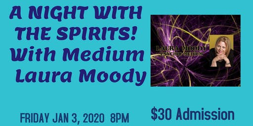 A Night With the Spirits with Medium Laura Moody