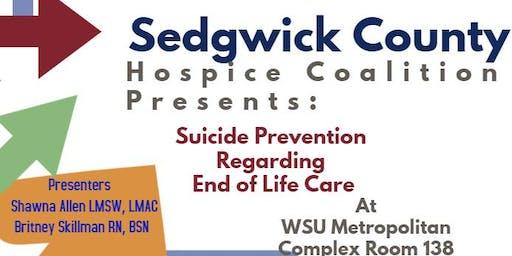 Suicide Prevention Regarding End of Life  Care