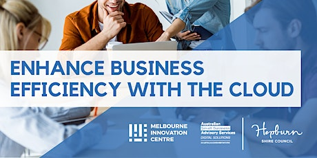 Enhance Business Efficiency with the Cloud - Hepburn tickets