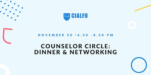Counselor Circle: Dinner and Networking