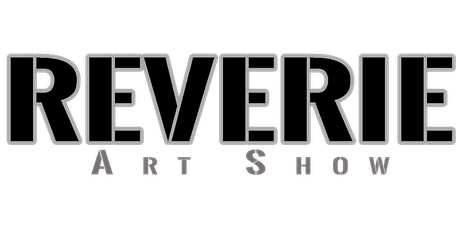 Reverie Art Show tickets
