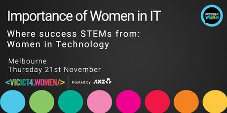 Importance of Women in IT November - Where success STEMs from: Women in Technology tickets