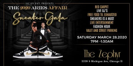 SIC-UV ENT. PRESENTS THE 2020 ARIES AFFAIR: SNEAKER GALA tickets